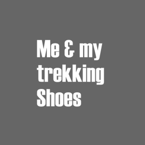 Me and my trekking shoes