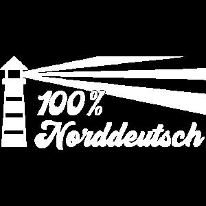 100 Prozent Norddeutsch - weiß