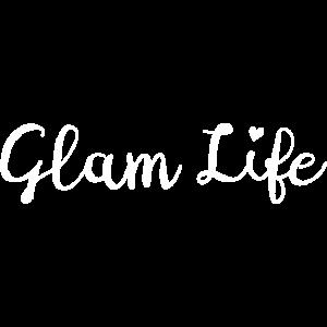 Glam Life Glamour glamourös