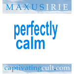 Maxus Irie - Perfectly Calm