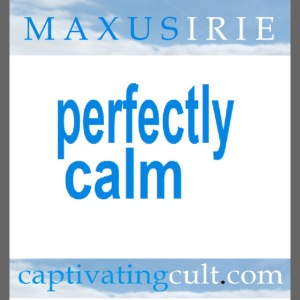 Maxus Irie Perfectly Calm