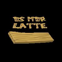 Is mir Latte