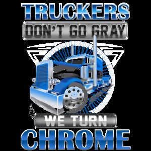 TRUCKERS DON'T GO GRAY