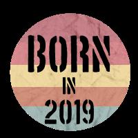 Born in 2019 Geburt Geburtstag Eltern Sohn tochter
