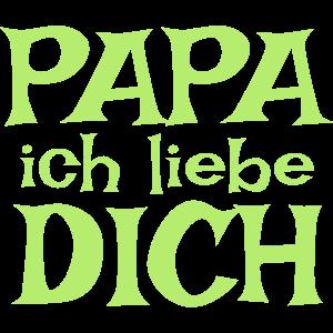 papa ich liebe dich