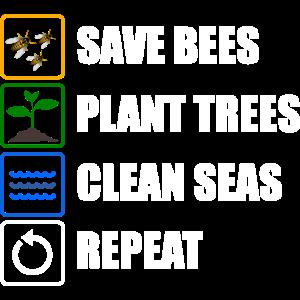 Rettet die Bienen Pflanzt Bäume Säubert die Seen
