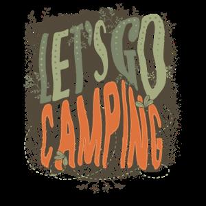 Lassen Sie uns Camping Gift Tshirt gehen