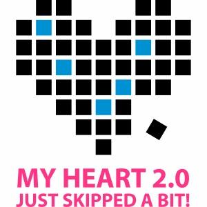 My heart 2.0. Just skipped a bit.