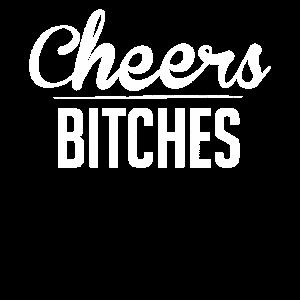 Party Prost Mädels Frauen Bitches Cheers Geschenk