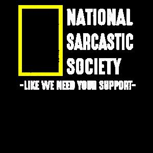 Sarkasmus Gesellschaft Ironie Slogan Geschenk