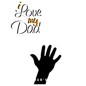 I love my Dad Happy Father Day white black