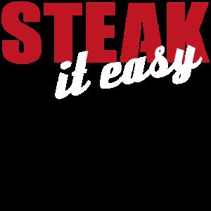 Steak it easy Grill grillen tshirt