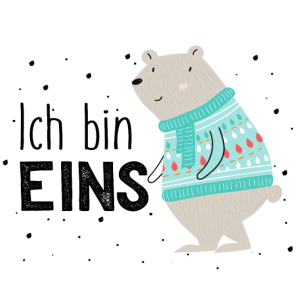 Ich bin eins, Bär, 1. Geburtstag, erster, Birthday