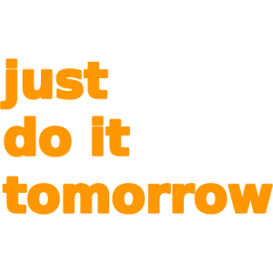 just do it tomorrow orange