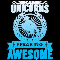 Unicorns freaking awesome