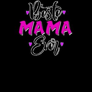 Beste Mama Ever Geschenk zum Muttertag