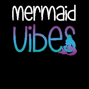 Meerjungfrauen Design Mermaid Vibes Geschenk