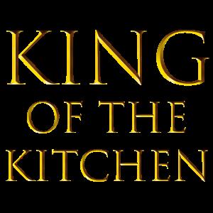 King of the kitchen / Lustige Sprüche