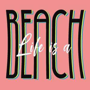 Life is a beach Lifegoals Geschenk lustiger Spruch