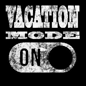 Urlaubsmodus an! Urlaub Ferien Freizeit