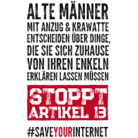 Stoppt Artikel 13 Protest Internet EU Geschenk