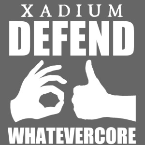 XADIUM - DEFEND WHATEVERCORE [HOODIE]