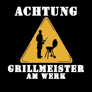 Achtung Grillmeister am Werk