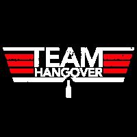 JGA Team Hangover Junggesellenabschied Shirt