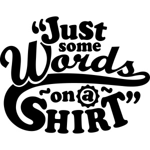 Some_words_on_a_shirt