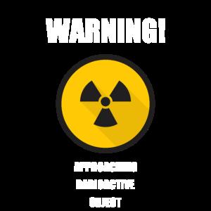Warnung! Annäherung an Radio Active Object Sign Geek