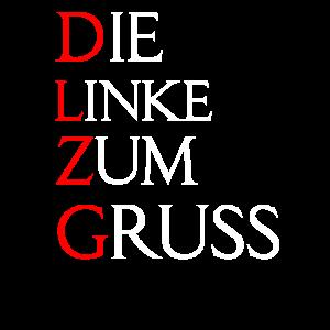 DLZG - Die Linke zum Gruss
