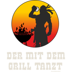 BBQ - Der mit dem Grill tanzt - Indianer mit Bier