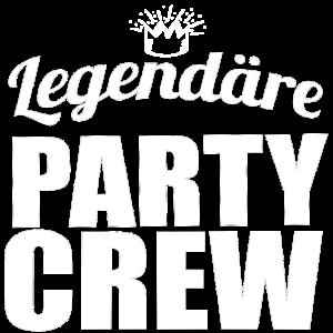 Legendäre Party Gruppe - Party Crew