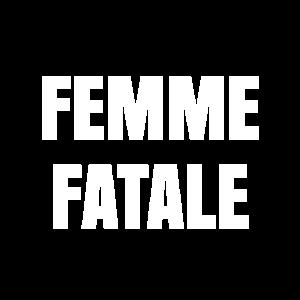 femme fatale frau sexy verführerisch achtung