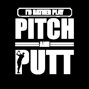 Pitch und Putt Pitch und Putt Pitch und Putt