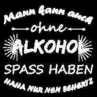 Ohne Alkohol kein Spaß