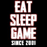 EAT SLEEP GAME REPEAT SINCE 2001
