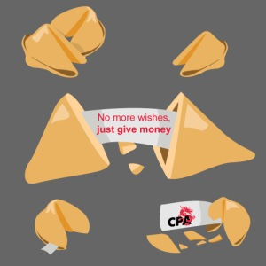 "Fortune Cookie ""No more wishes, just give money"""