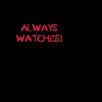 Always Watches