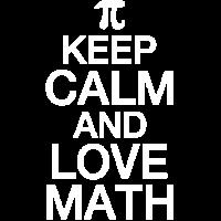 Behalten Sie Ruhe und Liebe Mathe