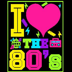 Ich liebe die 80er Geschenk Achtziger Jahre retro