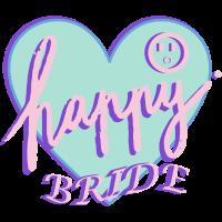 Happy Bride Geschenk