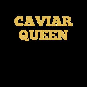 Kaviar Königin