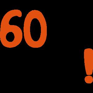 Je oller 60. Geburtstag