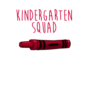 Kindergarten Squad