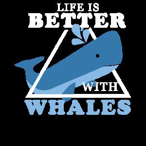 Das Leben ist besser mit Walen - Geschenk