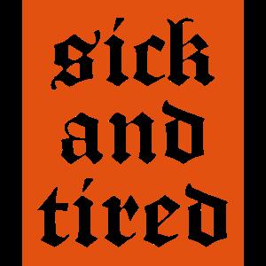 Krank und müde