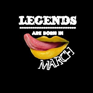Legenden sind im März geboren