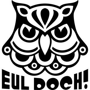 EUL DOCH!