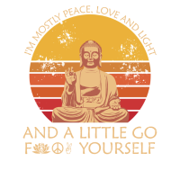 I'm Mostly Peace Love Light - Yoga Meditation